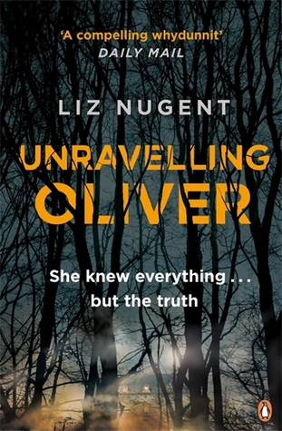 Book Review: Unravelling Oliver by Liz Nugent
