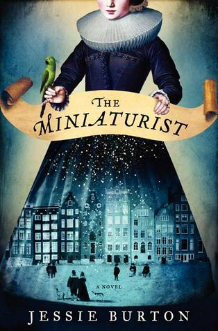 Book Review: The Miniaturist by Jessie Barton