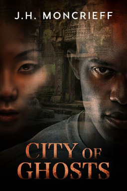 City of Ghosts by J.H. Moncrieff