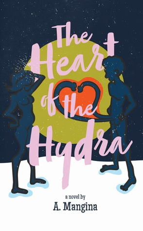 Book Review: The Heart of the Hydra by A. Mangina