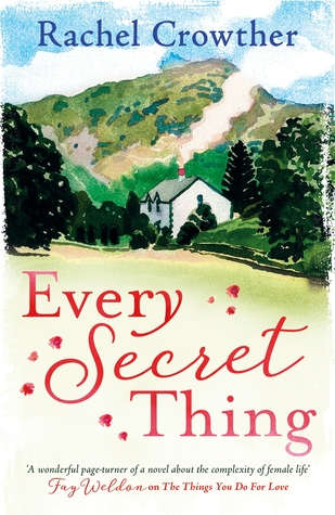 Every Secret Thing by Rachel Crowther
