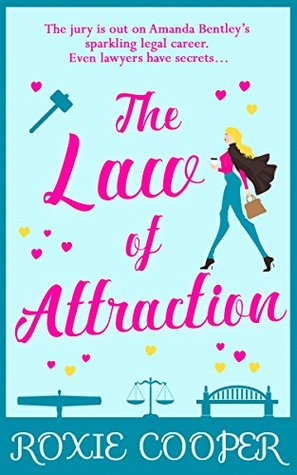 The Law of Attraction by Roxie Cooper