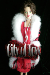 City of Toys by Lindy S. Hudis