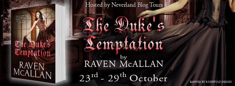 Blog Tour: The Duke's Temptation by Raven McAllan