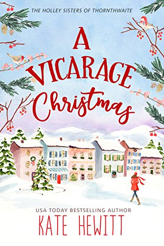 A Vicarage Christmas by Kate Hewitt