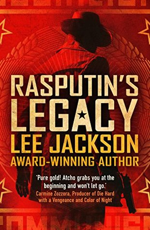 Book Review: Rasputin's Legacy by Lee Jackson