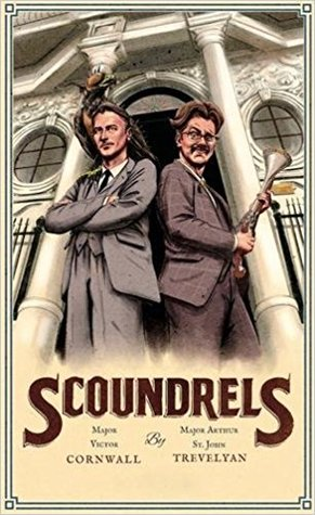 Book Review: Scoundrels Volume One by Cornwall and Trevelyan (Author),‎ Duncan Crowe (Editor),‎ James Peak (Editor)