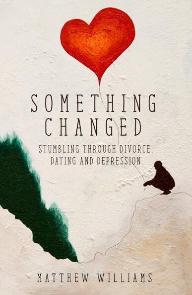 Something Changed by Matthew Williams