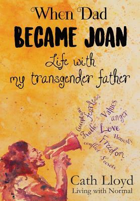 When Dad Became Joan by Cath Lloyd