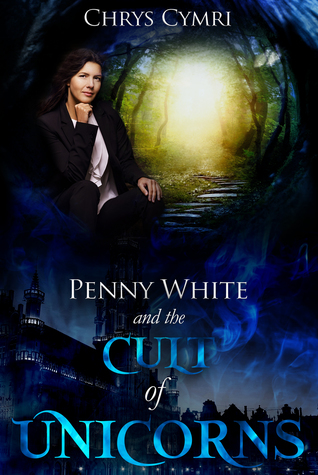 Penny White and the Cult of Unicorns