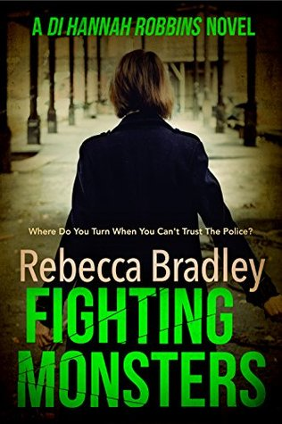Fighting Monsters by Rebecca Bradley