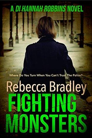 Fighting Monsters by Rebecca Bradley