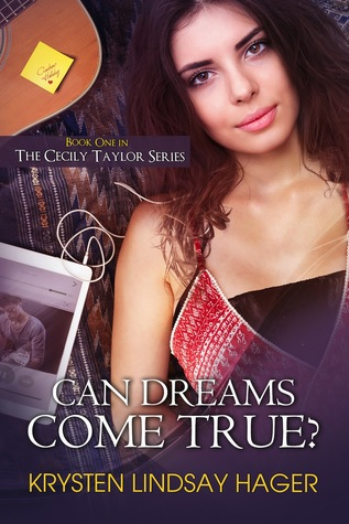 Can Dreams Come True? by Krysten Lindsay Hager
