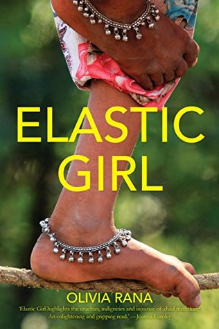 Elastic Girl by Olivia Rana