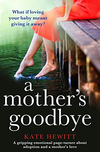 A Mother's Goodbye by Kate Hewitt