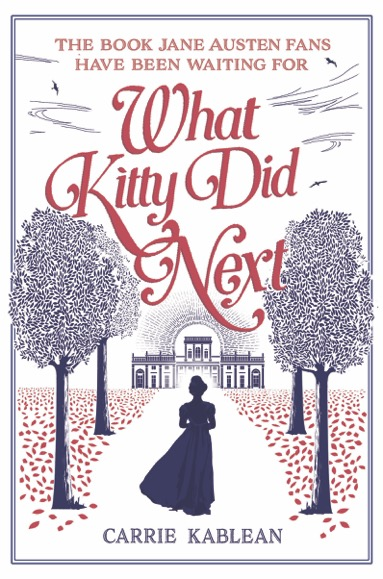 What Kitty Did Next by Carrie Kablean
