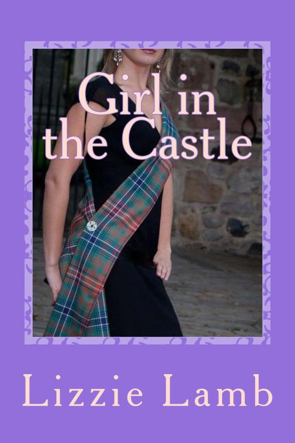 The Girl in the Castle by Lizzie Lamb