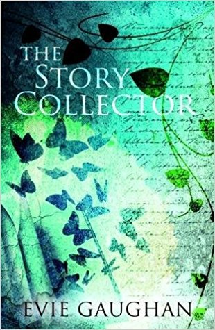 The Story Collector by Evia Gaughan