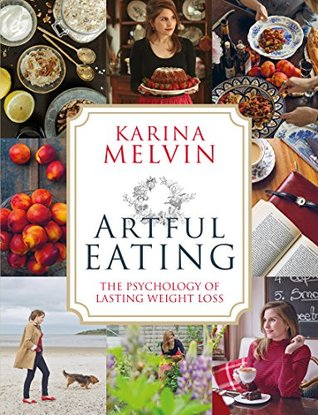 Artful Eating by Karina Melvin
