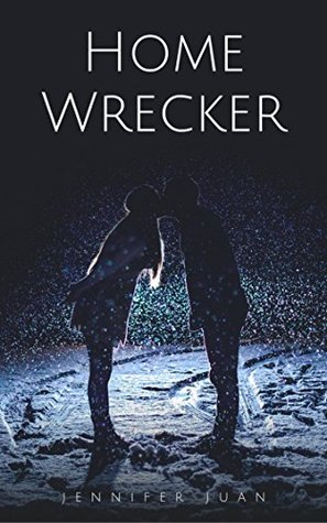 Homewrecker by Jennifer Juan