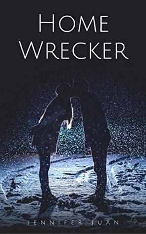 Homewrecker by Jennifer Juan