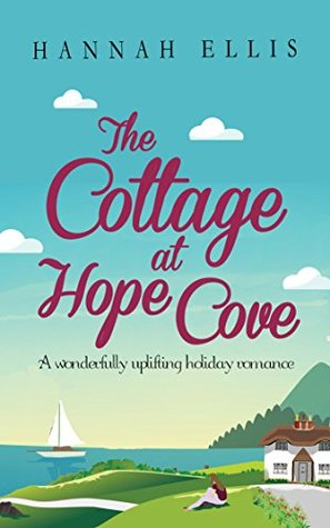 The Cottage at Hope Cove by Hannah Ellis