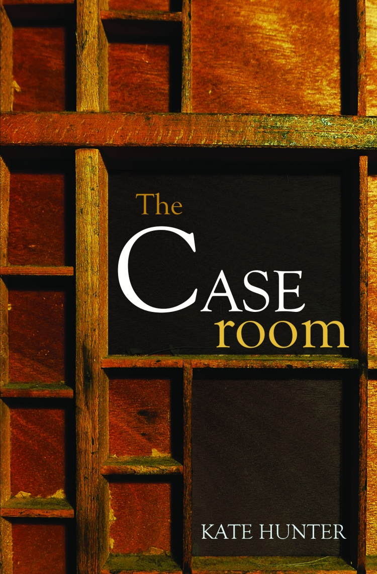 The Caseroom by Kate Hunter