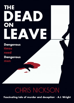 The Dead on Leave by Chris Nickson