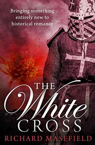 The White Cross by Richard Masefield