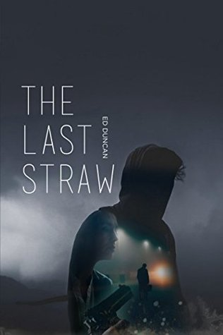 Book Cover The Last Straw by Ed Duncan