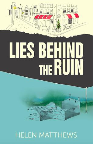 Book Cover Lies Behind the Ruin by Helen Matthews