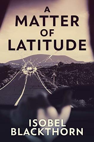 Book Cover A Matter of Latitude Isobel Blackthorn