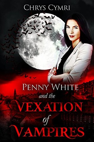 Penny White and the Vexation of Vampires Book Cover