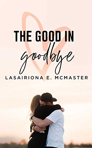 The Good in Goodbye Book Cover