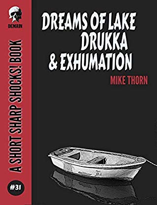 Dreams of Lake Drukka & Exhumation Book Cover