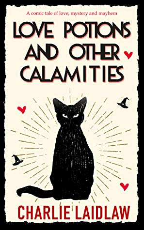Love Potions and Other Calamities Book Cover