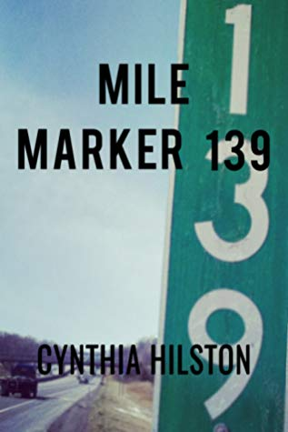 Mile Marker 139 Book Cover