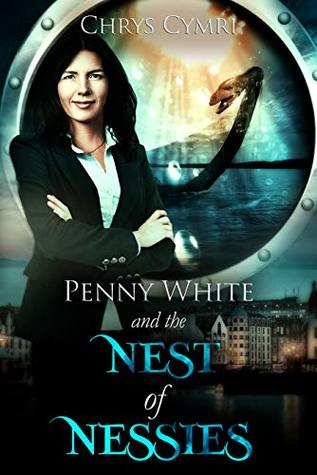 Penny White and the Nest of Nessies Book Cover