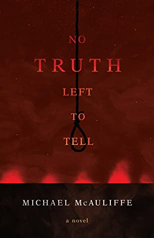 No Truth Left to Tell Book Cover