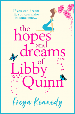 The Hopes and Dreams of Libby Quinn Book Cover
