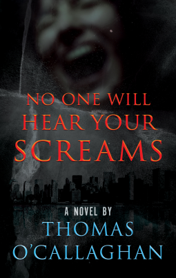 No One Will Hear Your Screams Book Cover