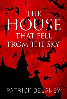The House That Fell From the Sky Book Cover