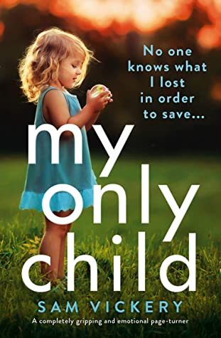My Only Child Book Cover.