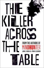 The Killer Across the Table Book Cover